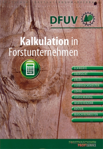 Kalkulation in Forstunternehmen